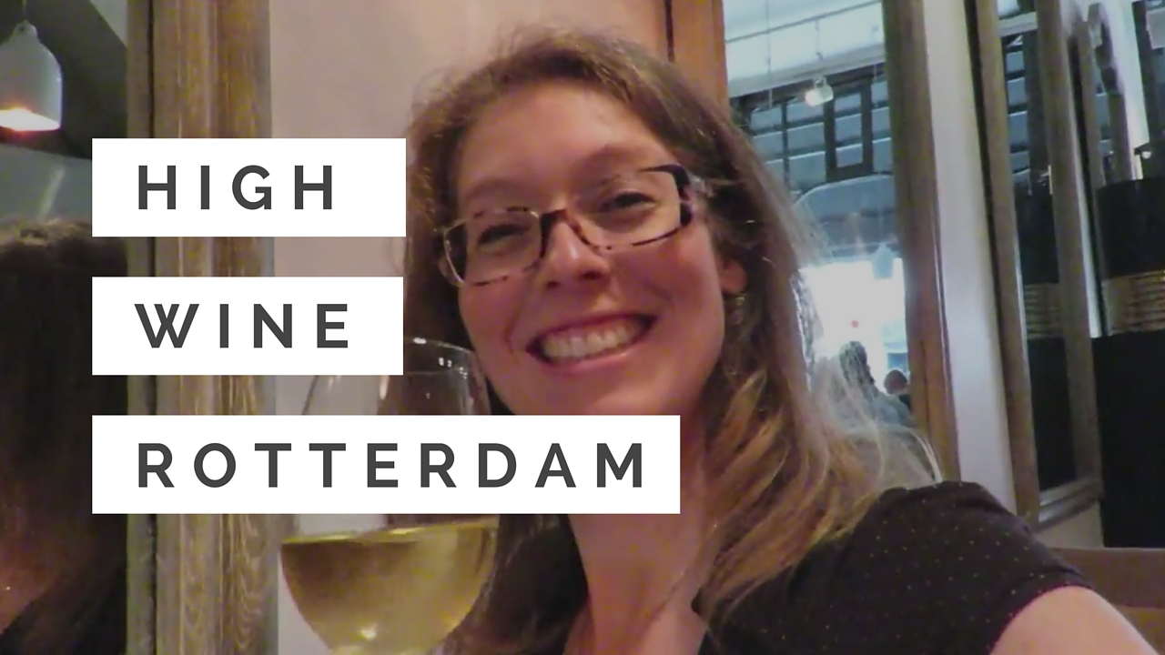 VLOG High Wine Rotterdam