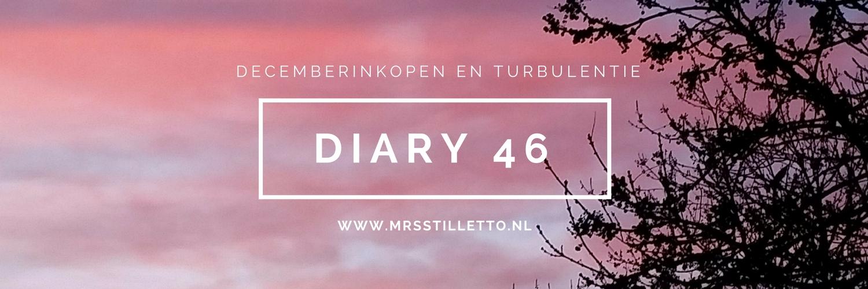 DIARY 2016 Week 46 decemberinkopen en turbulentie