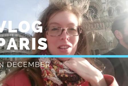 VLOG Paris in December - Vloggen in Parijs