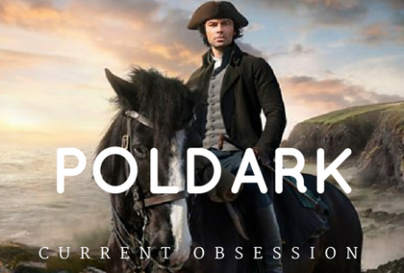 Poldark current obsession