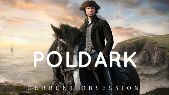 Poldark current obsession ross poldark aidan turner winston graham demelza