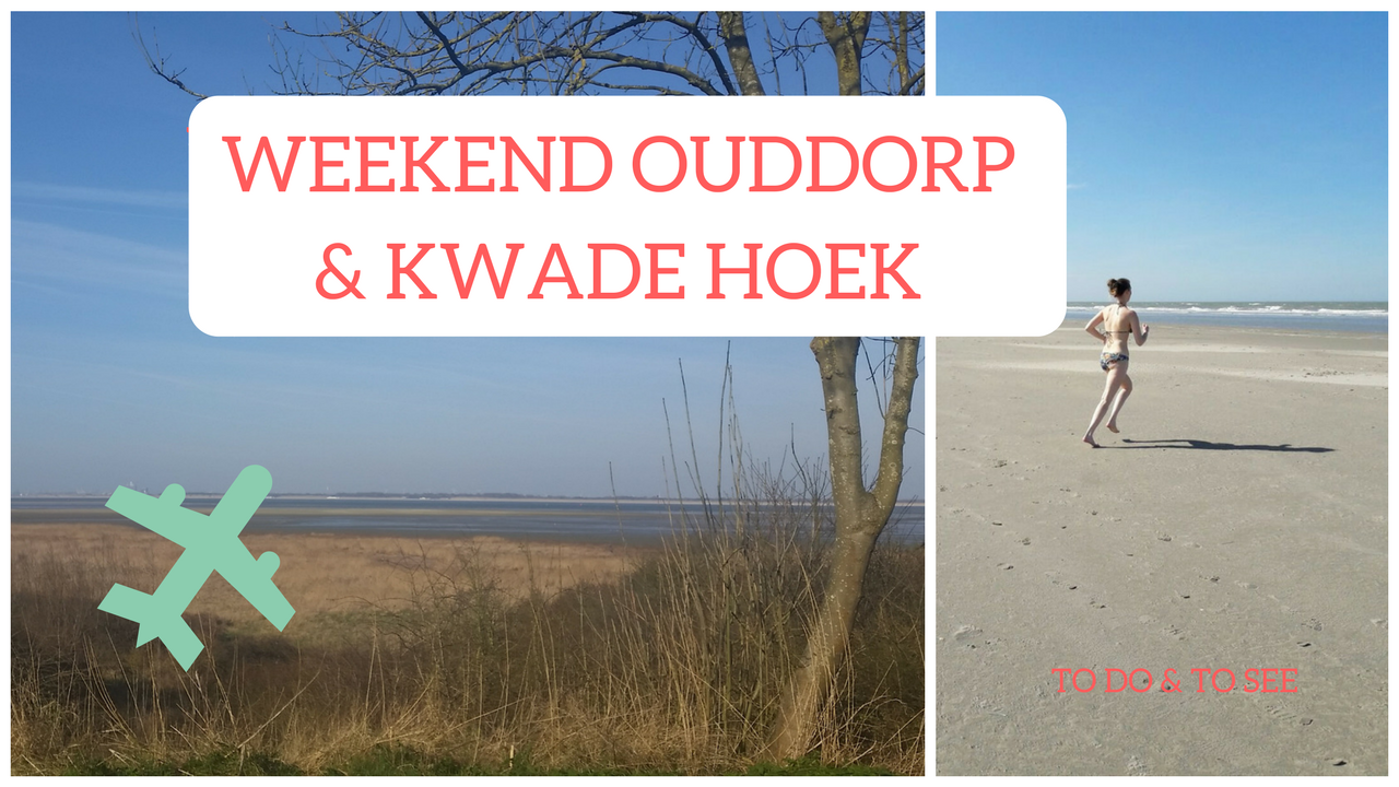Weekend Ouddorp Goedereede & Kwade Hoek