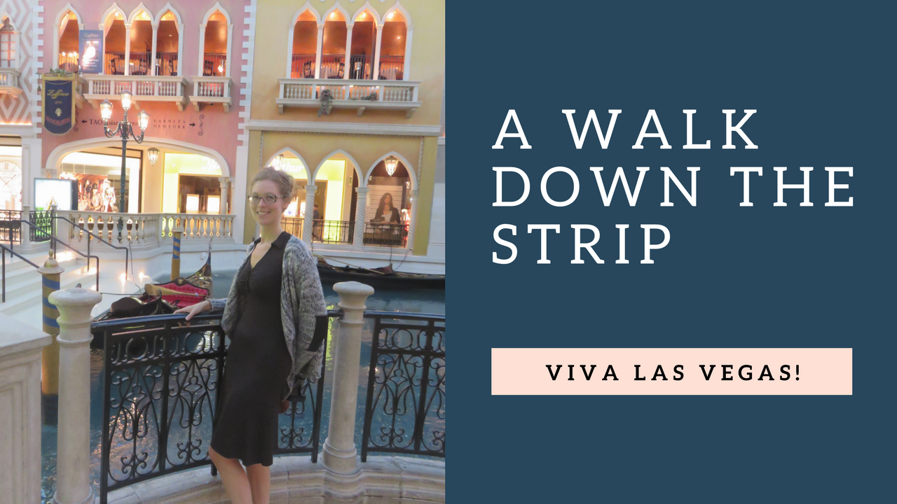 Viva Las Vegas! a walk down the strip