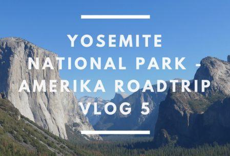 Tips yosemite park - hiking yosemite park - Amerika roadtrip VLOG