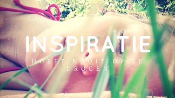 inspiratie hoeft nooit op te drogen