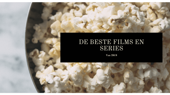 De beste films en series 2019