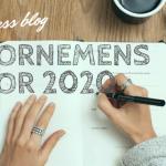 voornemens voor 2020 doelen goals geluk happiness mrsstilletto.nl