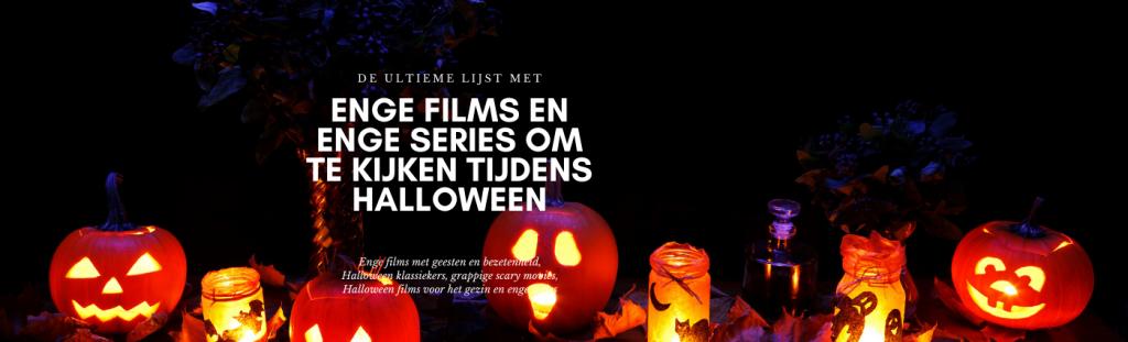 enge films en enge series kijken tijdens halloween